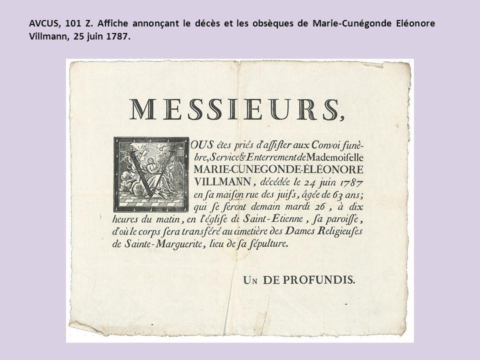 AVCUS, 101 Z. Affiche annonçant le décès et les obsèques de Marie-Cunégonde Eléonore Villmann, 25 juin 1787.