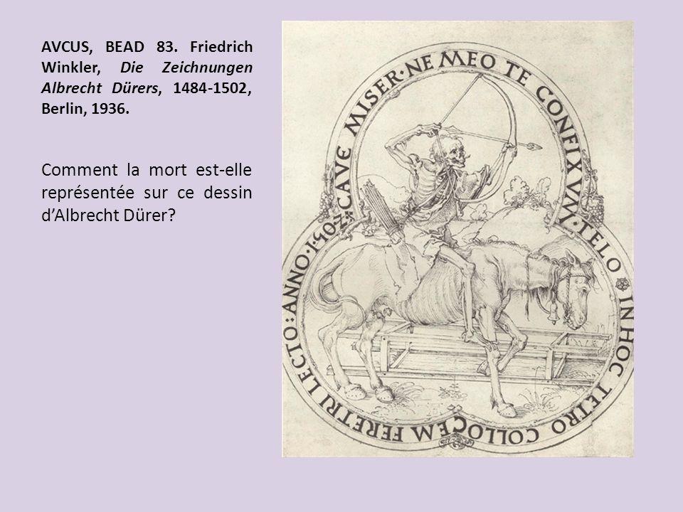 AVCUS, BEAD 83. Friedrich Winkler, Die Zeichnungen Albrecht Dürers, 1484-1502, Berlin, 1936. Comment la mort est-elle représentée sur ce dessin dAlbre