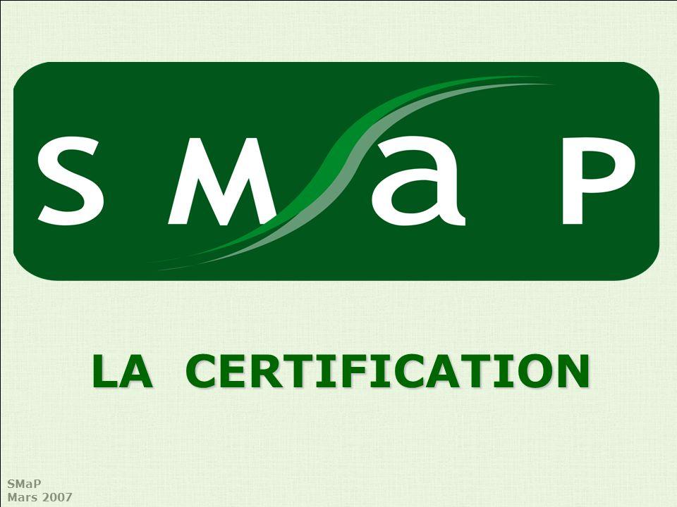 SMaP Mars 2007 PMBoK Guide : –5 groupes de processus : démarrage, planification, exécution, surveillance / maîtrise, clôture –9 domaines de connaissance : intégration, périmètre, délais, coûts, qualité, ressources humaines, communication, risques, approvisionnements 3 niveaux de certification –CAPM : Certified Associate in Project Management –PMP : Project Management Professional (99% des certifiés) –PgMP : Programme Management Professional Cadre de compétences : PMCDF PMI : Référentiel et Niveaux