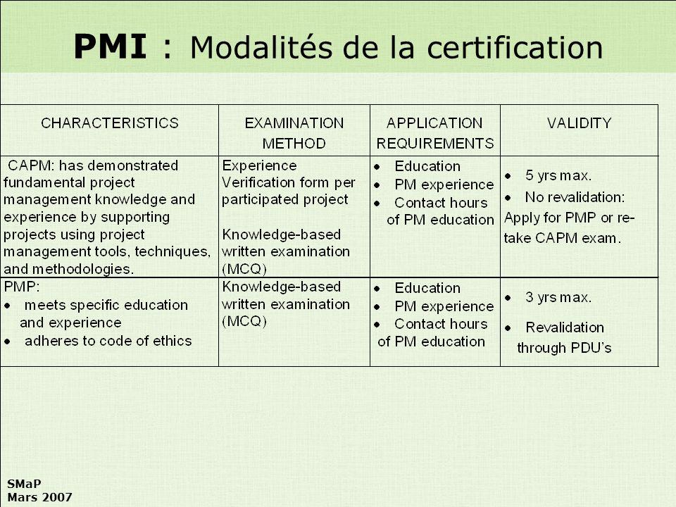 SMaP Mars 2007 PMI : Modalités de la certification