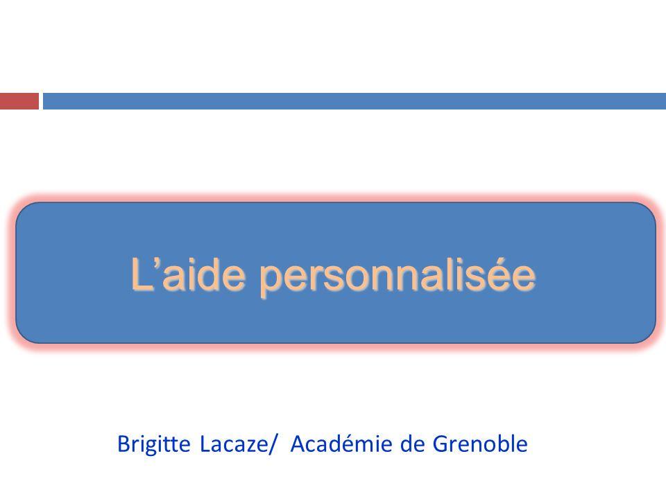 Laide personnalisée Brigitte Lacaze/ Académie de Grenoble