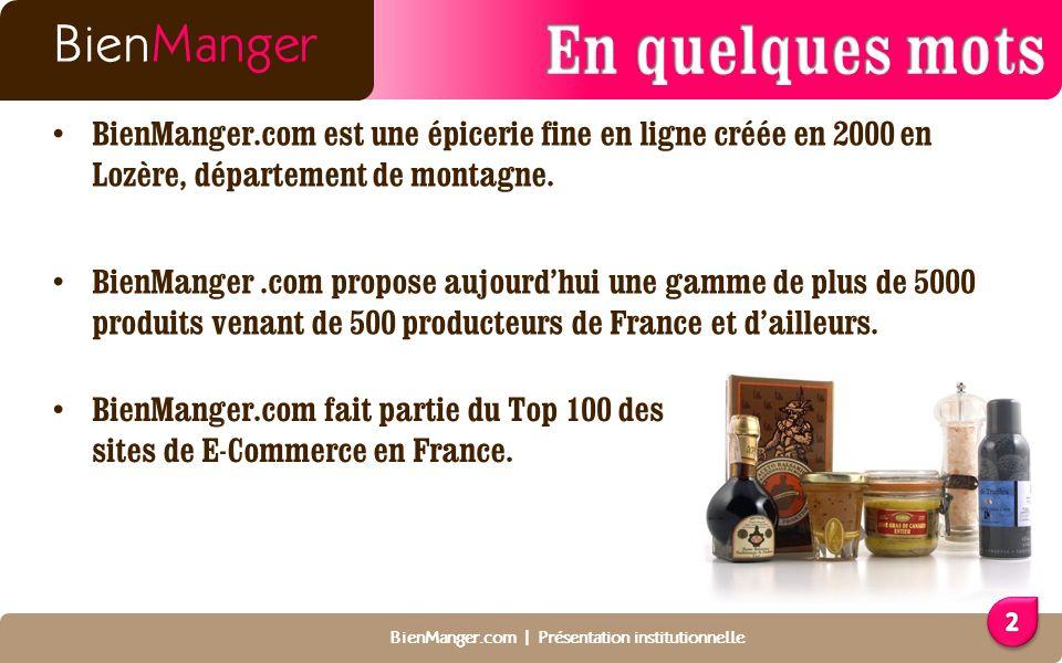 BienManger.com est une épicerie fine en ligne créée en 2000 en Lozère, département de montagne.