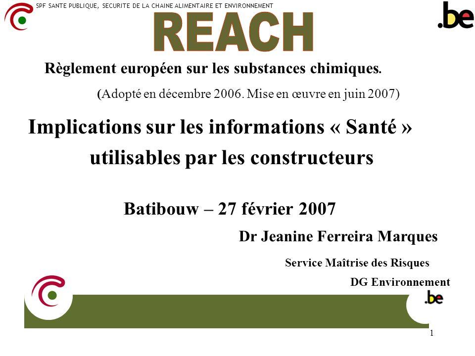 SPF SANTE PUBLIQUE, SECURITE DE LA CHAINE ALIMENTAIRE ET ENVIRONNEMENT 1 Implications sur les informations « Santé » utilisables par les constructeurs