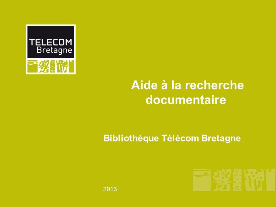 2013 Aide à la recherche documentaire Bibliothèque Télécom Bretagne