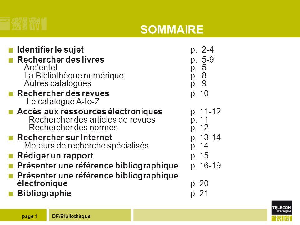 DF/Bibliothèquepage 1 SOMMAIRE Identifier le sujetp.