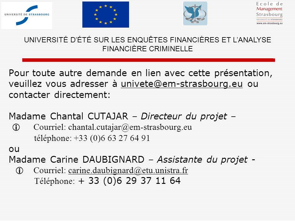 Pour toute autre demande en lien avec cette présentation, veuillez vous adresser à univete@em-strasbourg.eu ou contacter directement: Madame Chantal C
