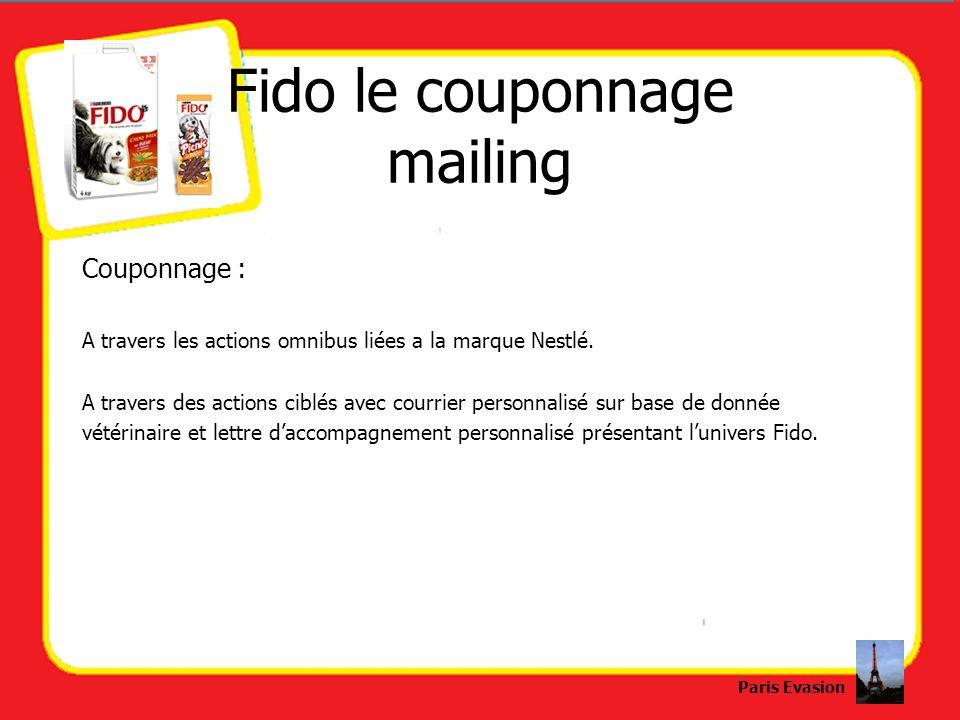 Fido le couponnage mailing Couponnage : A travers les actions omnibus liées a la marque Nestlé. A travers des actions ciblés avec courrier personnalis