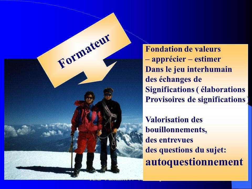 FINE - 9 décembre 04 - Cécile Dury39 Fondation de valeurs – apprécier – estimer Dans le jeu interhumain des échanges de Significations ( élaborations