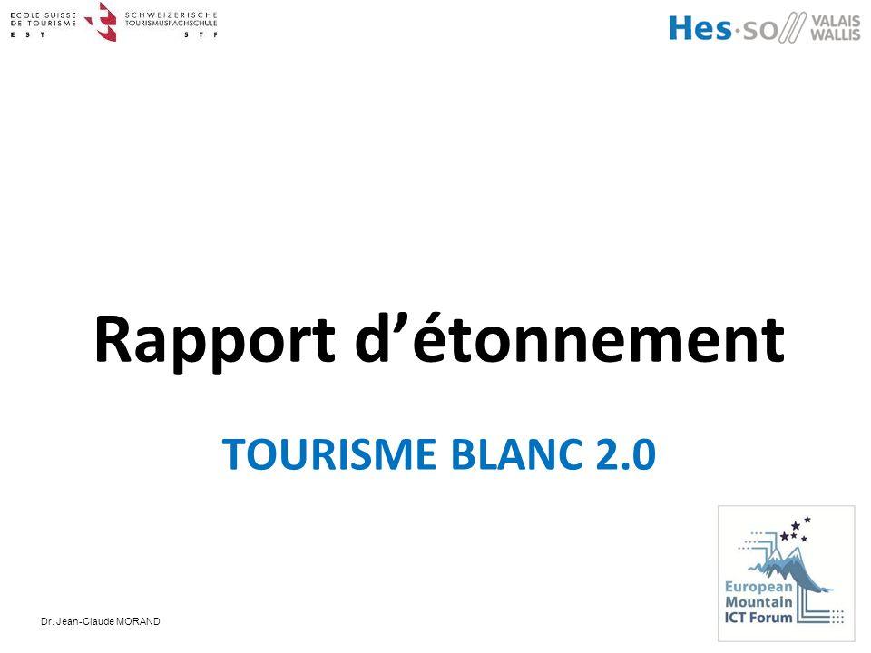 Dr. Jean-Claude MORAND TOURISME BLANC 2.0 Rapport détonnement