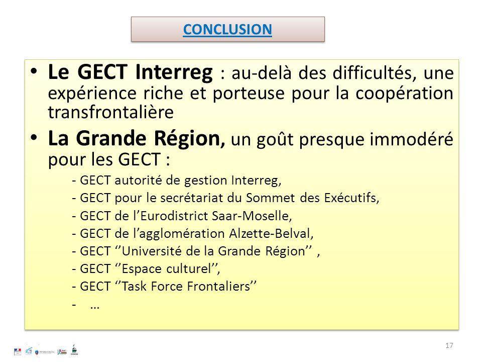 Le GECT Interreg : au-delà des difficultés, une expérience riche et porteuse pour la coopération transfrontalière La Grande Région, un goût presque im