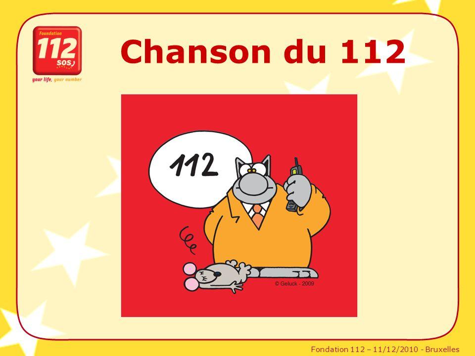 Fondation 112 – 11/12/2010 - Bruxelles Chanson du 112