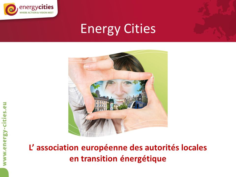 Vue densemble Quest-ce quEnergy Cities .