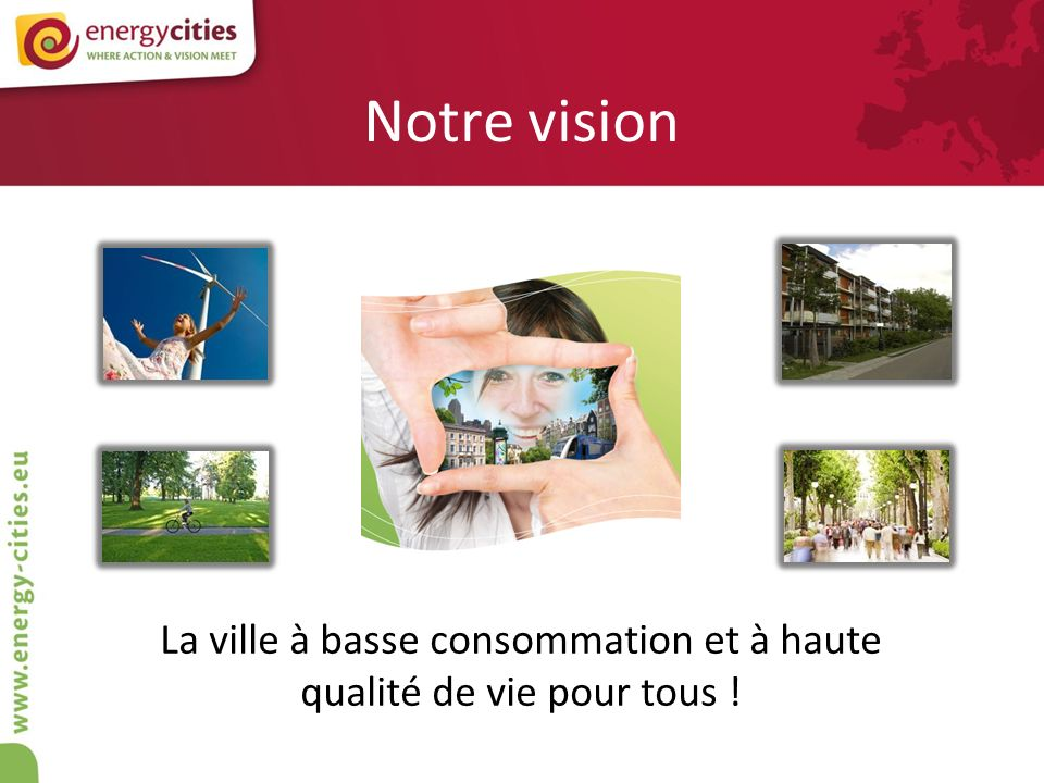 Nos membres en action « Organiser l autorité locale pour dépasser les logiques sectorielles » Grand Lyon, France, 1,3 million dhabitants.