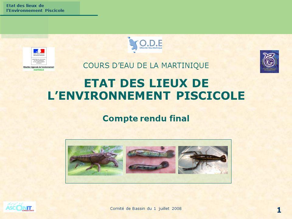 Etat des lieux de lEnvironnement Piscicole 1 COURS DEAU DE LA MARTINIQUE ETAT DES LIEUX DE LENVIRONNEMENT PISCICOLE Compte rendu final Comité de Bassi