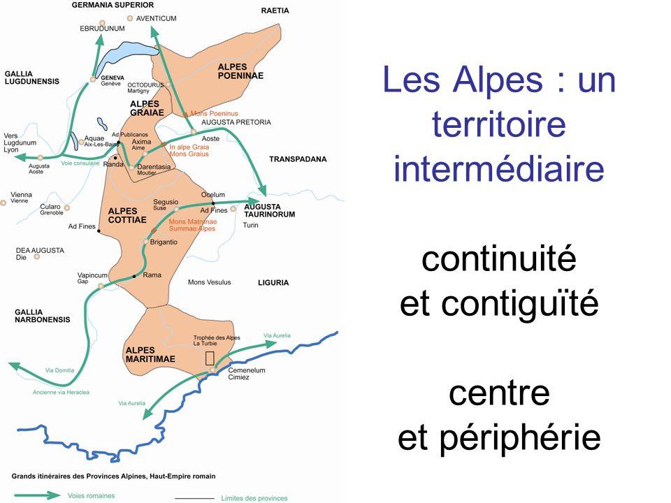 Les Alpes : un territoire intermédiaire continuité et contiguïté centre et périphérie