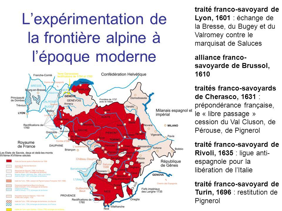 Lexpérimentation de la frontière alpine à lépoque moderne traité franco-savoyard de Lyon, 1601 : échange de la Bresse, du Bugey et du Valromey contre