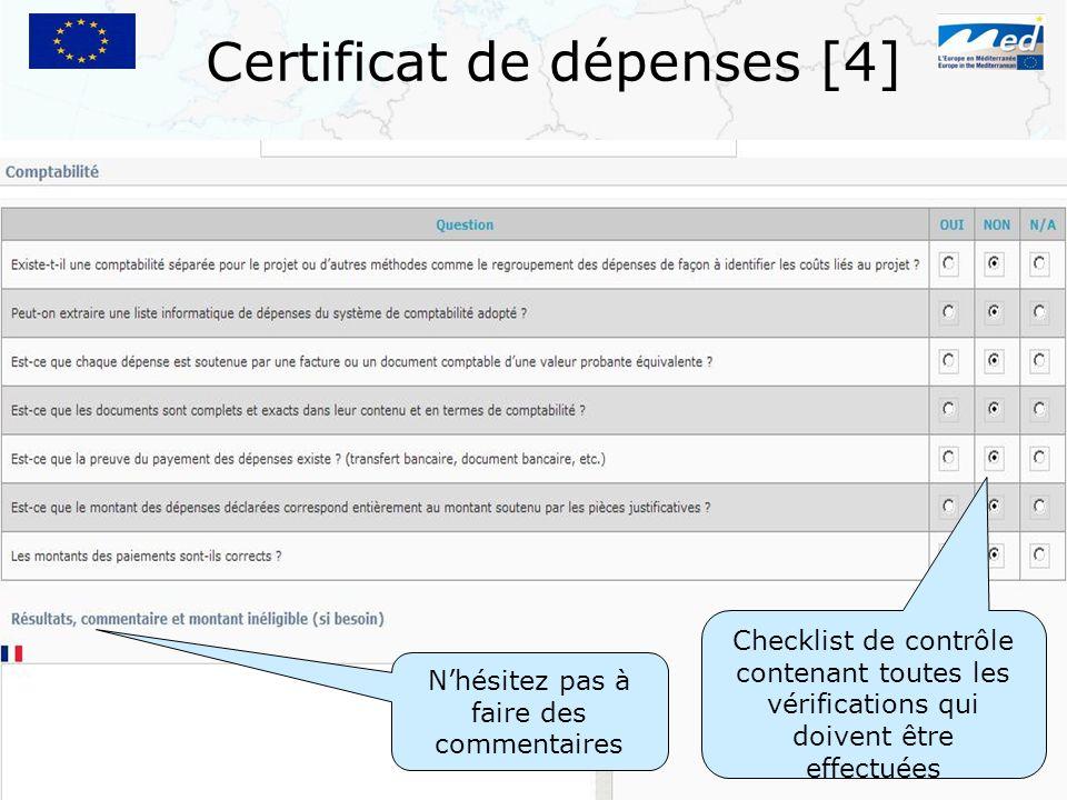 Certificat de dépenses [4] Checklist de contrôle contenant toutes les vérifications qui doivent être effectuées Nhésitez pas à faire des commentaires