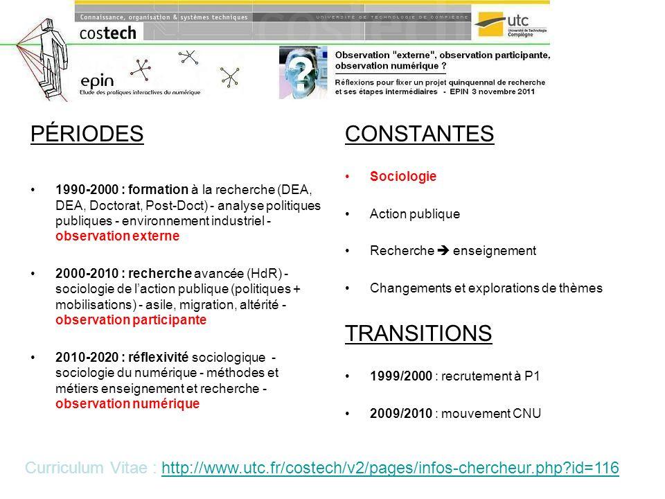 PÉRIODES 1990-2000 : formation à la recherche (DEA, DEA, Doctorat, Post-Doct) - analyse politiques publiques - environnement industriel - observation