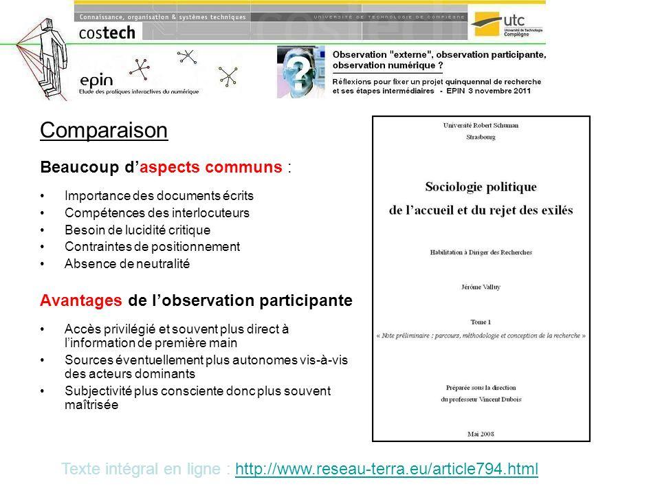 Comparaison Beaucoup daspects communs : Importance des documents écrits Compétences des interlocuteurs Besoin de lucidité critique Contraintes de posi