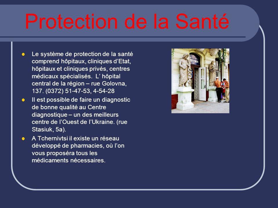 Protection de la Santé Le système de protection de la santé comprend hôpitaux, cliniques dEtat, hôpitaux et cliniques privés, centres médicaux spécial