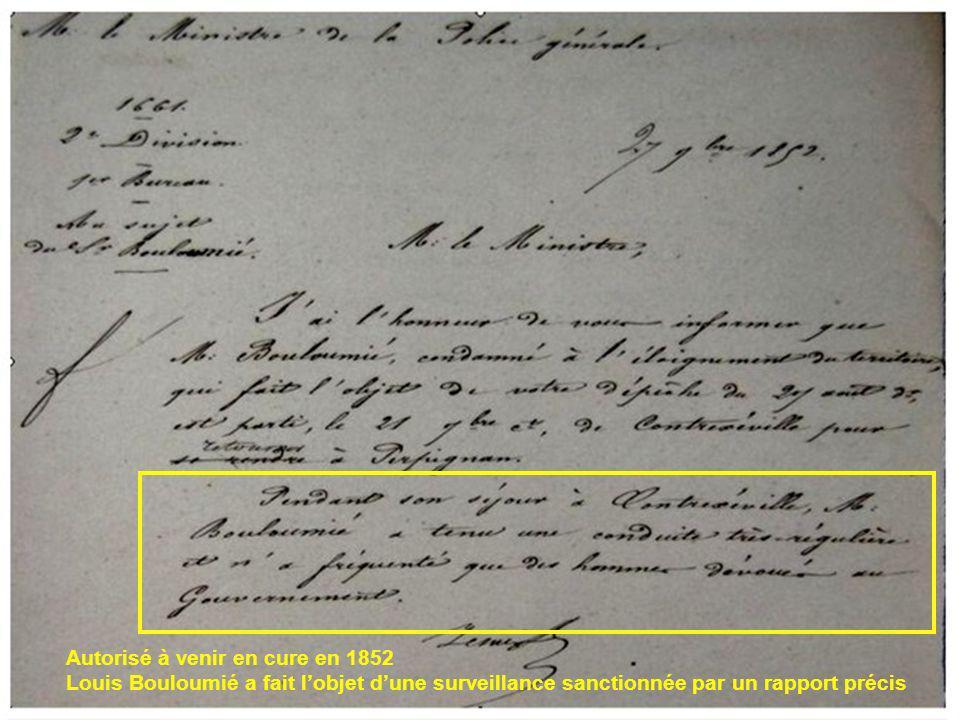 Autorisé à venir en cure en 1852 Louis Bouloumié a fait lobjet dune surveillance sanctionnée par un rapport précis