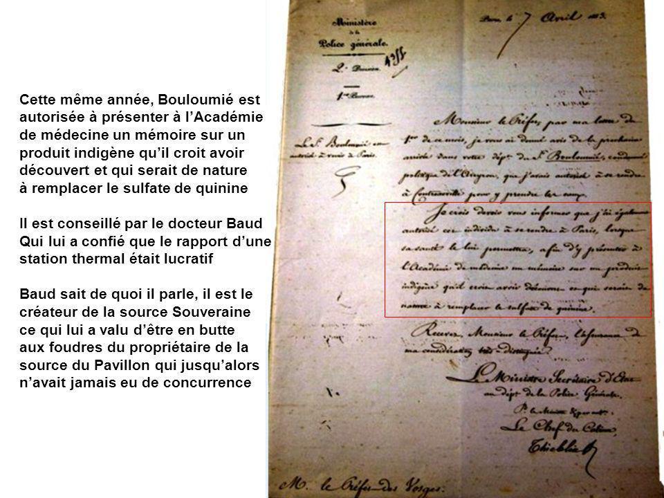 Cette même année, Bouloumié est autorisée à présenter à lAcadémie de médecine un mémoire sur un produit indigène quil croit avoir découvert et qui ser
