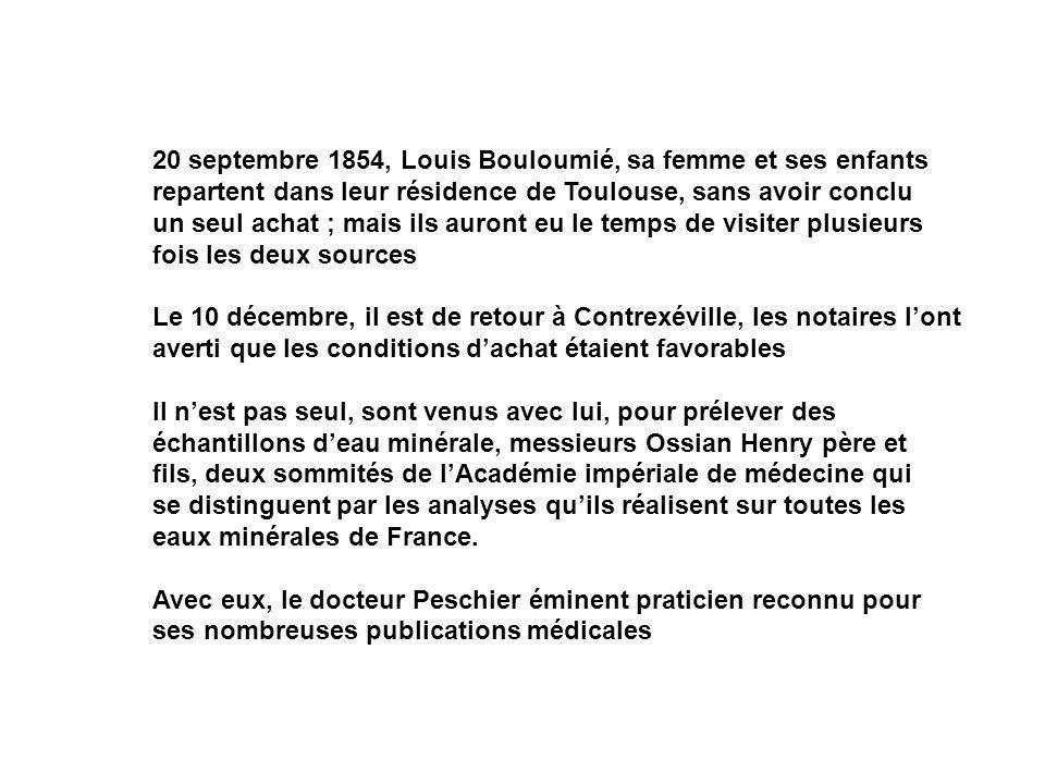 20 septembre 1854, Louis Bouloumié, sa femme et ses enfants repartent dans leur résidence de Toulouse, sans avoir conclu un seul achat ; mais ils auro