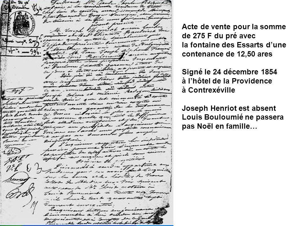 Acte de vente pour la somme de 275 F du pré avec la fontaine des Essarts dune contenance de 12,50 ares Signé le 24 décembre 1854 à lhôtel de la Provid