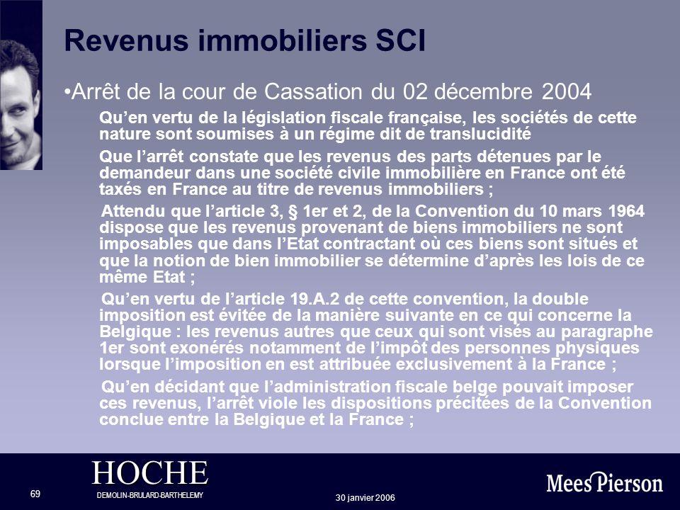 HOCHE DEMOLIN-BRULARD-BARTHELEMY 30 janvier 2006 69 Revenus immobiliers SCI Arrêt de la cour de Cassation du 02 décembre 2004 Quen vertu de la législa