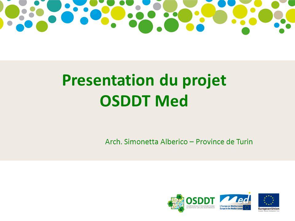 Presentation du projet OSDDT Med Arch. Simonetta Alberico – Province de Turin