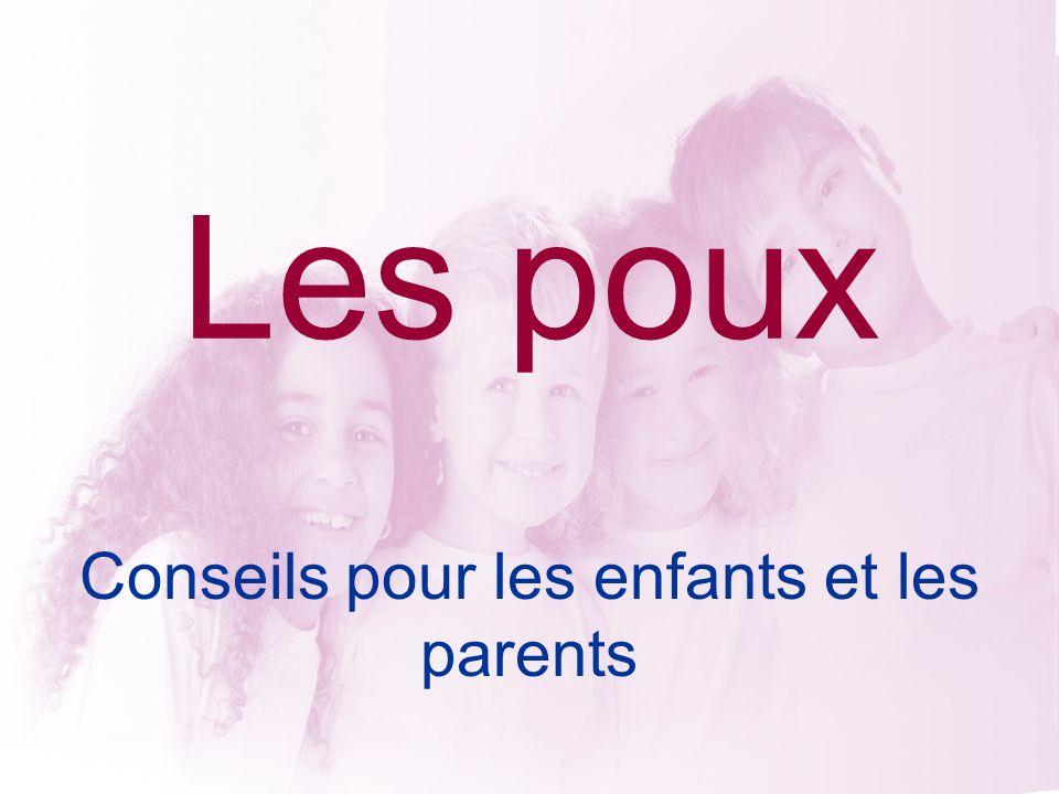 Les poux Conseils pour les enfants et les parents