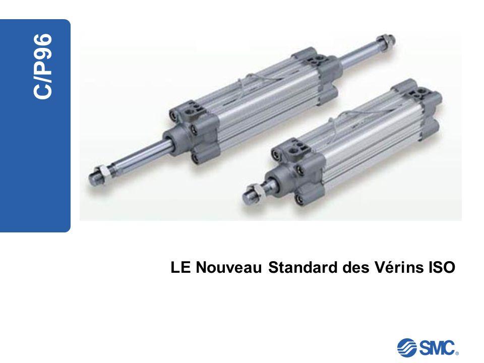 LE Nouveau Standard des Vérins ISO C/P96
