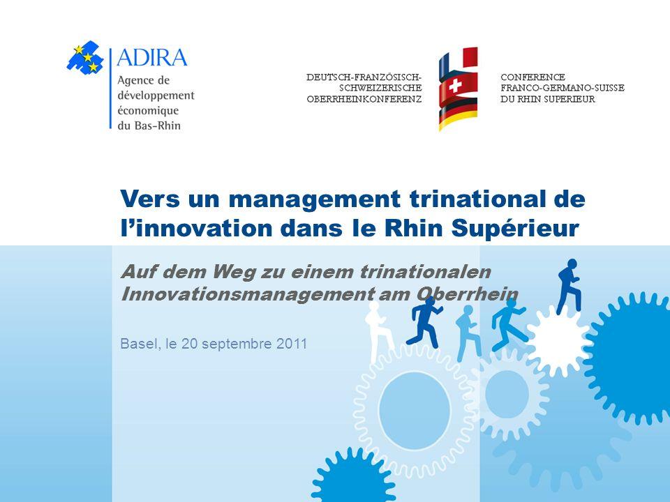 Vers un management trinational de linnovation dans le Rhin Supérieur Basel, le 20/09/2011 22 / 24 3.1.