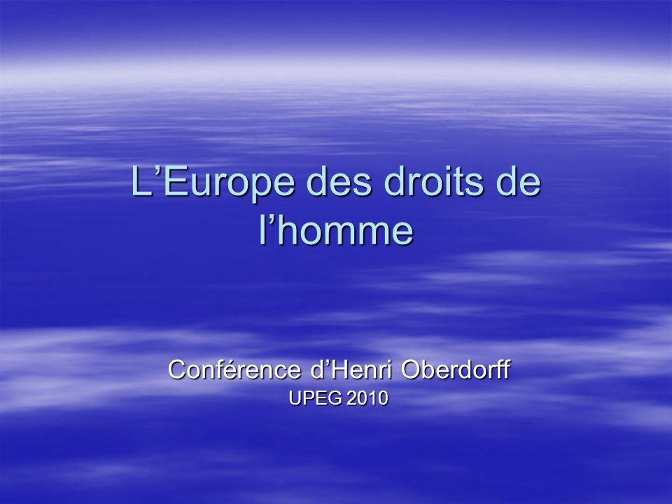 LEurope des droits de lhomme Conférence dHenri Oberdorff UPEG 2010