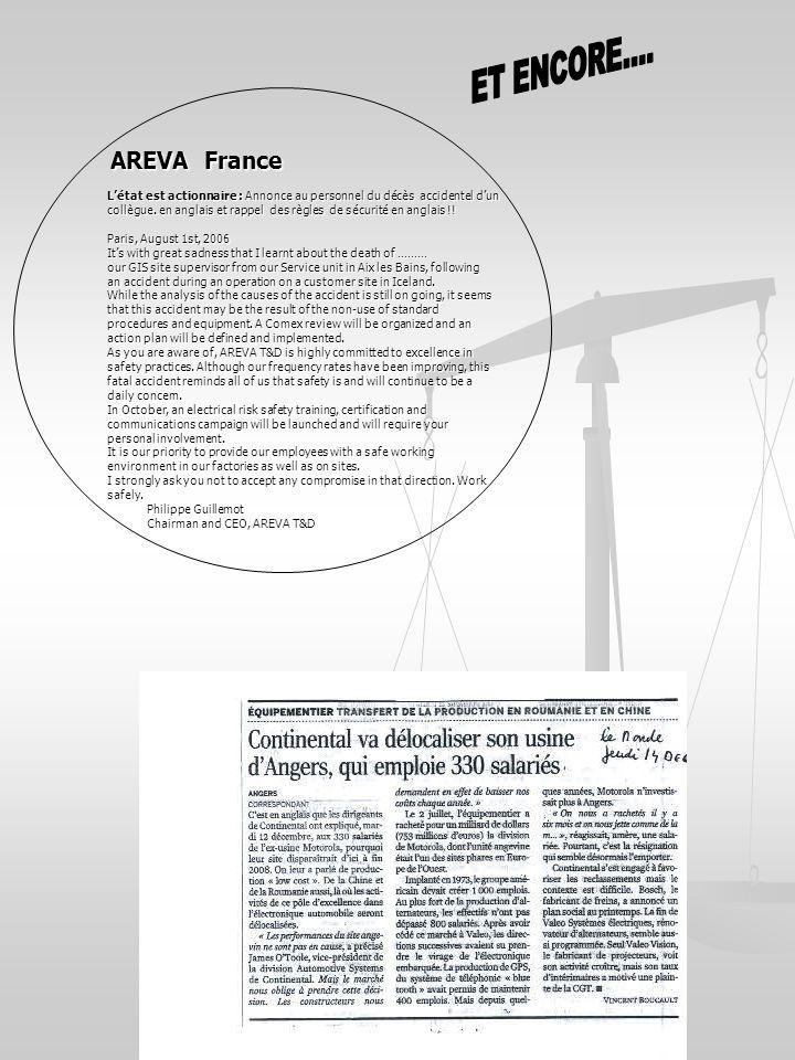 AREVA France AREVA France Létat est actionnaire : Annonce au personnel du décès accidentel dun collègue. en anglais et rappel des règles de sécurité e