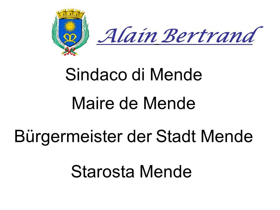 Sindaco di Mende Maire de Mende Bürgermeister der Stadt Mende Starosta Mende Alain Bertrand