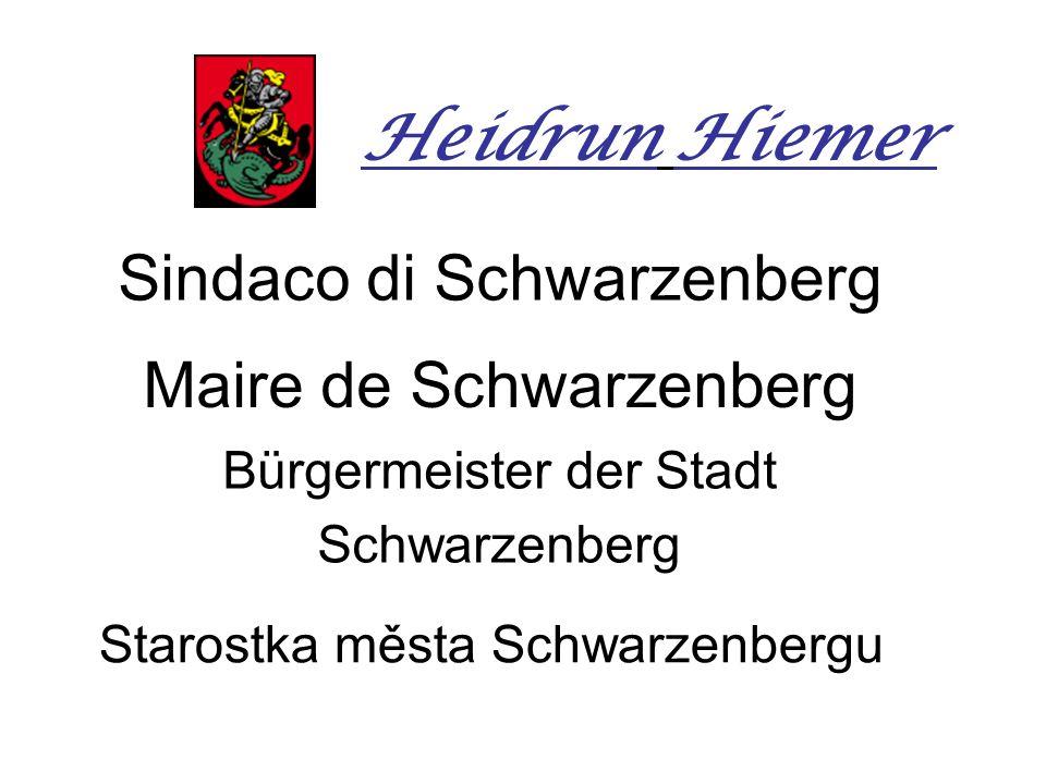 Sindaco di Schwarzenberg Maire de Schwarzenberg Bürgermeister der Stadt Schwarzenberg Starostka města Schwarzenbergu Heidrun Hiemer