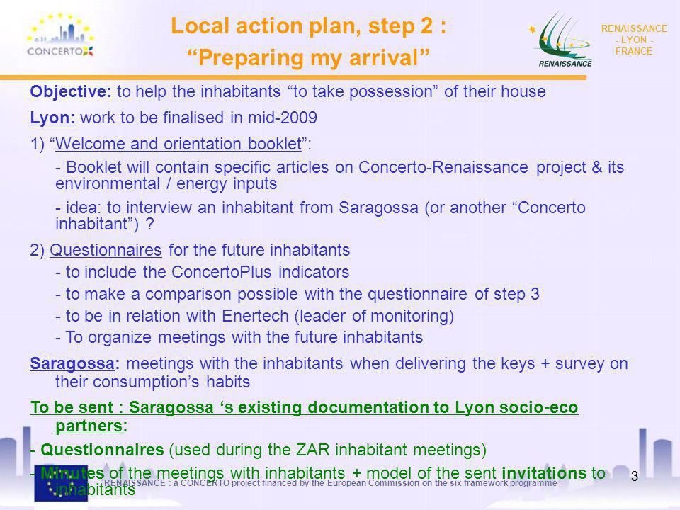 RENAISSANCE : a CONCERTO project financed by the European Commission on the six framework programme RENAISSANCE - LYON - FRANCE 2 Local action plan, s