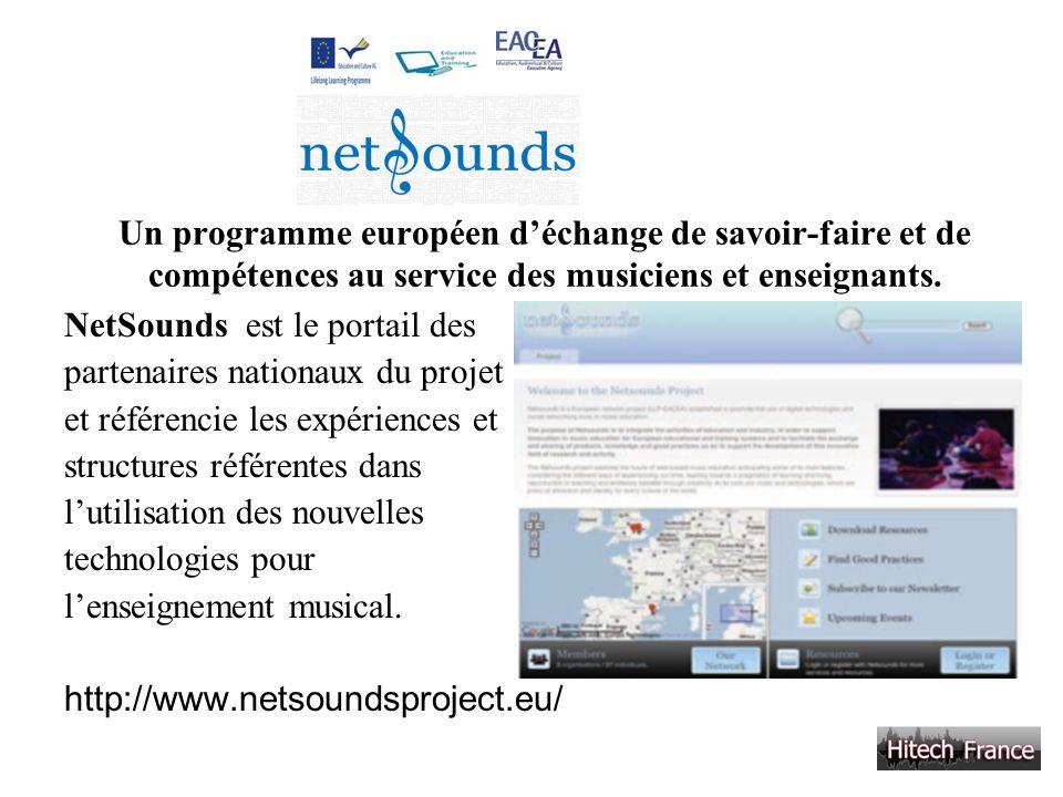 Un programme européen déchange de savoir-faire et de compétences au service des musiciens et enseignants. NetSounds est le portail des partenaires nat