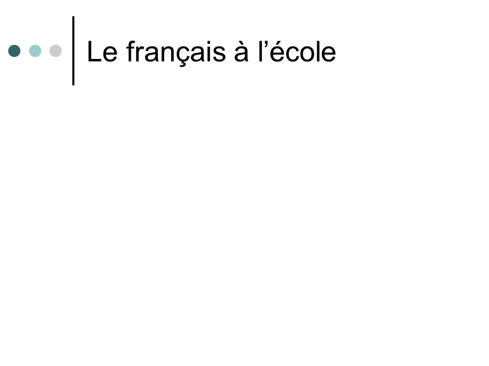 Le français à lécole