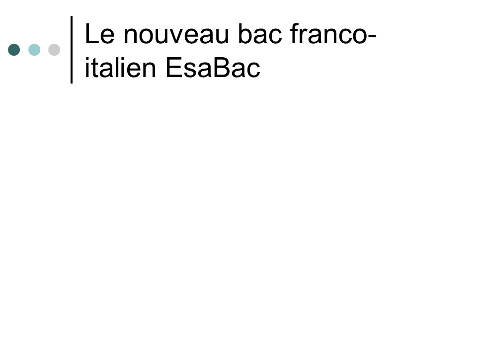 Le nouveau bac franco- italien EsaBac