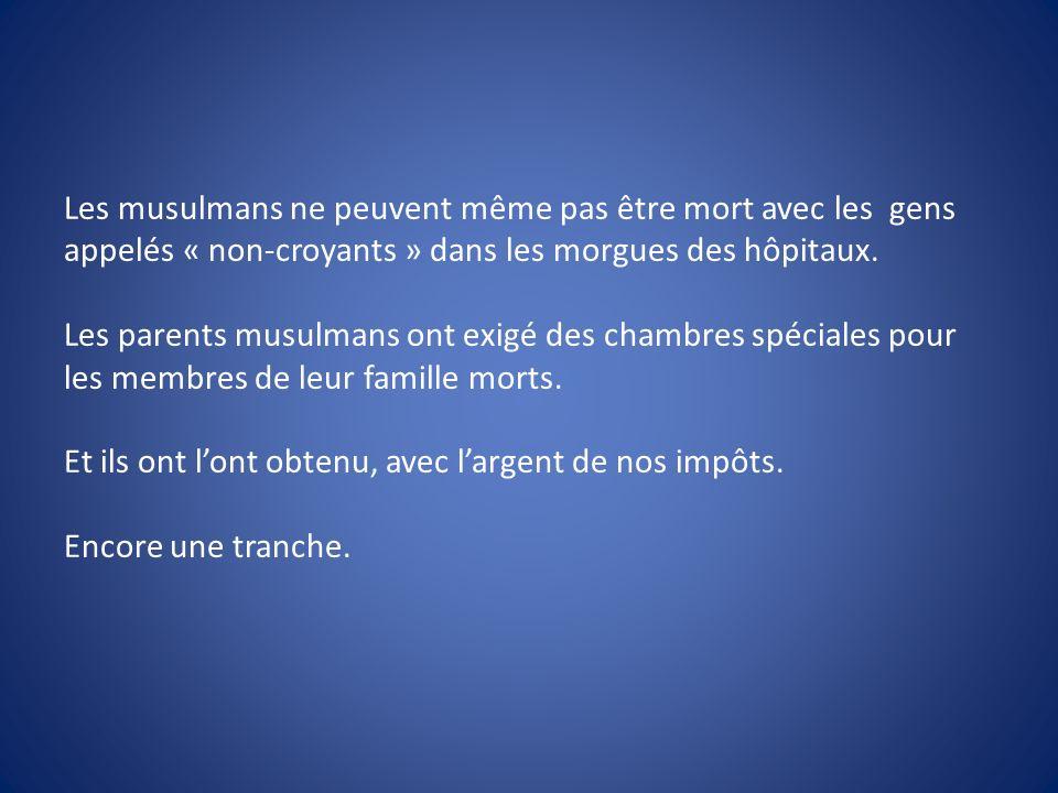 Les musulmans ne peuvent même pas être mort avec les gens appelés « non-croyants » dans les morgues des hôpitaux. Les parents musulmans ont exigé des