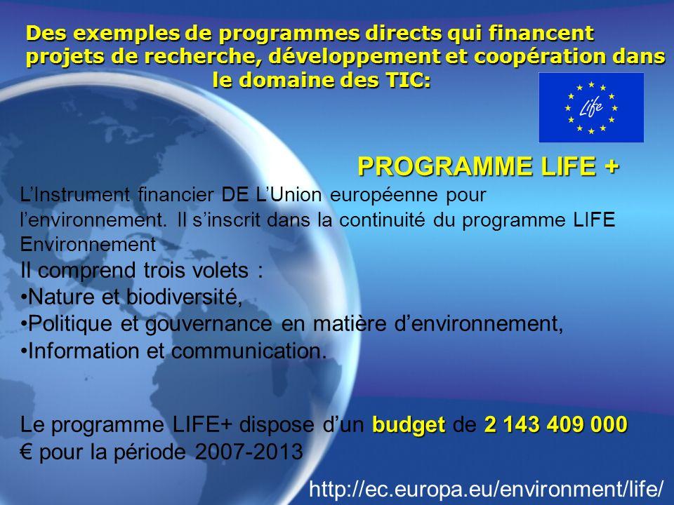 Des exemples de programmes directs qui financent projets de recherche, développement et coopération dans le domaine des TIC: PROGRAMME LIFE + LInstrum