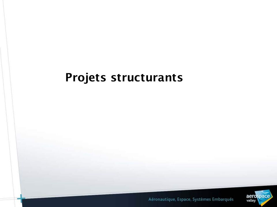 Projets structurants