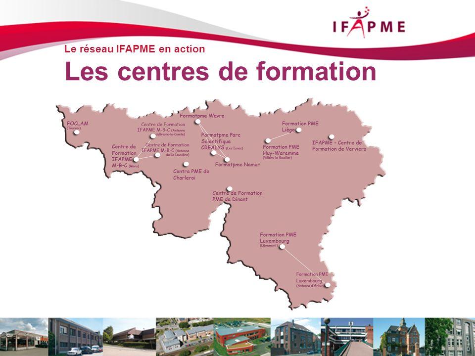 Page &p17 Le réseau IFAPME en action Les centres de formation