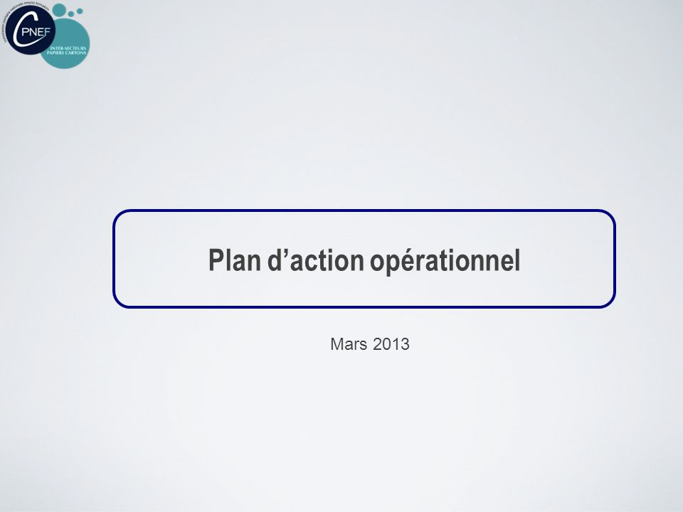 Plan daction opérationnel Mars 2013