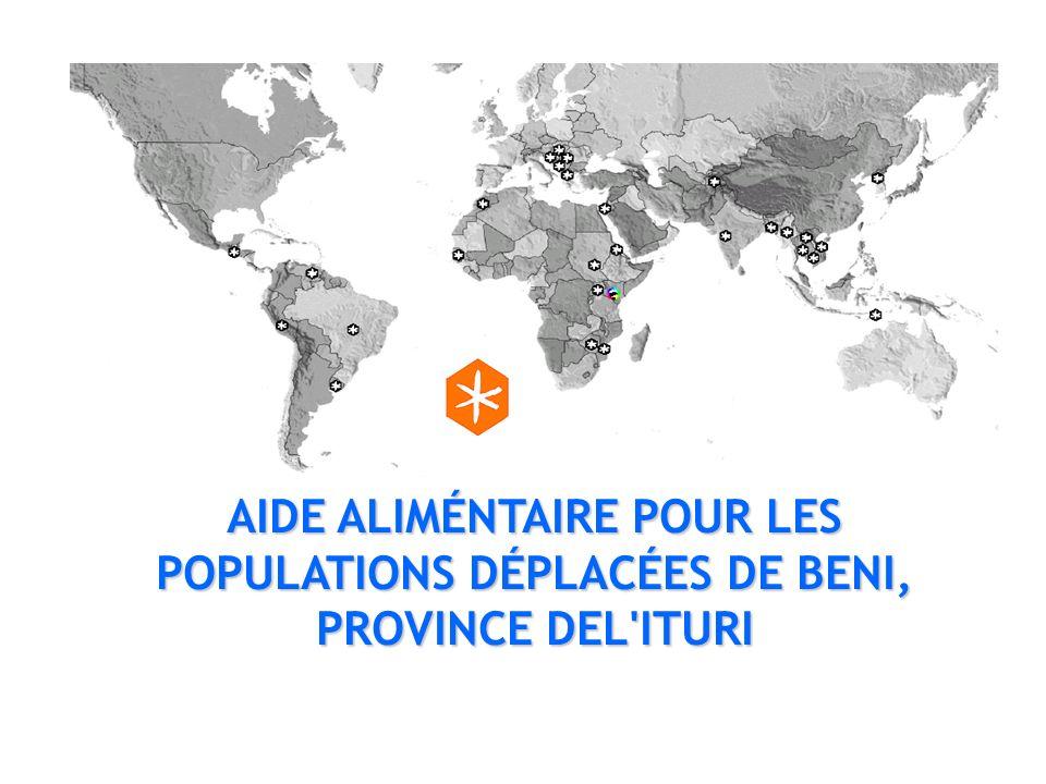 AIDE ALIMÉNTAIRE POUR LES POPULATIONS DÉPLACÉES DE BENI, PROVINCE DEL'ITURI