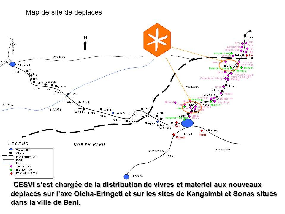 Map de site de deplaces CESVI sest chargée de la distribution de vivres et materiel aux nouveaux déplacés sur laxe Oicha-Eringeti et sur les sites de