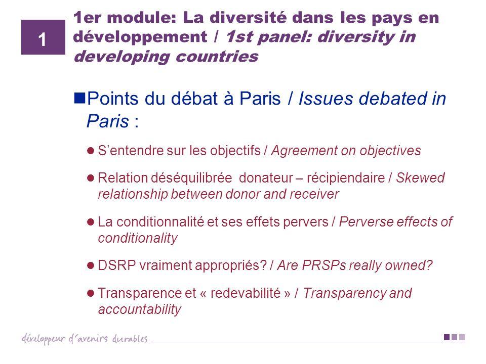 1er module: La diversité dans les pays en développement / 1st panel: diversity in developing countries Points du débat à Paris / Issues debated in Par