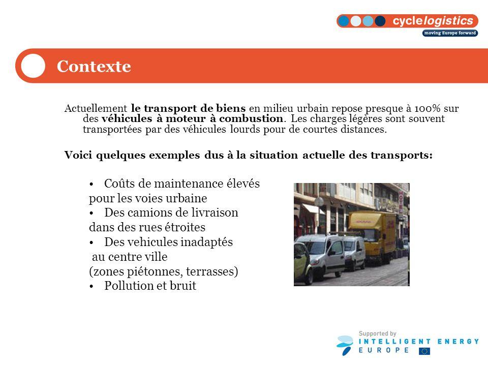 Contexte Actuellement le transport de biens en milieu urbain repose presque à 100% sur des véhicules à moteur à combustion. Les charges légères sont s